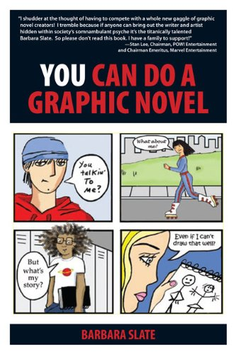 You Can Do a Graphic Novel, Barbara Slate