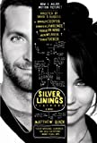 The Silver Linings Playbook [movie tie-in edition]: A Novel