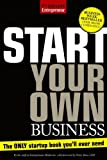 Start Your Own Business, Fifth Edition: The Only Start-Up Book You&#039;ll Ever Need