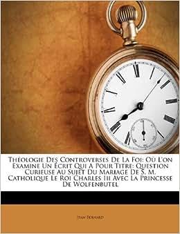 3d Bettw%C3%A4sche  Th Ologie Des Controverses De La Foi O Lon Examine Un