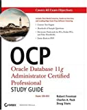 51h065htAQL. SL160  Top 5 Books of OCA & OCP Computer Certification Exams for January 4th 2012  Featuring :#5: OCP: Oracle Database 11g Administrator Certified Professional Study Guide: (Exam 1Z0 053)