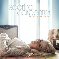 Sabrina Carpenter-Eyes Wide Open-CD-FLAC-2015-FORSAKEN