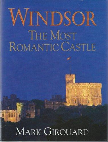 Windsor the Most Romantic Castle
