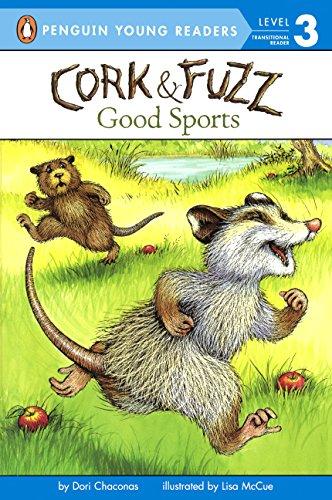 Good Sports (Turtleback School & Library Binding Edition) (Cork & Fuzz)