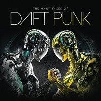 VA - The Many Faces Of Daft Punk (2015) [3CD] FLAC