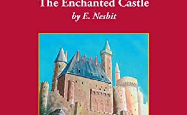 The Enchanted Castle Audiobook E Nesbit Audible