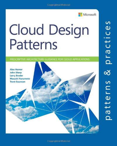 Cloud Design Patterns: Prescriptive Architecture Guidance for Cloud Applications