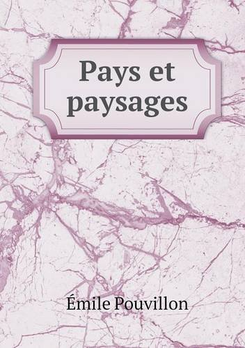 Pays et paysages (French Edition)