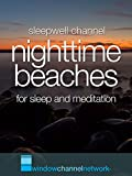 Nighttime Beaches for sleep and meditation