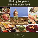Healthy Recipes for Middle Eastern Food