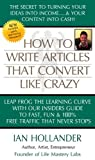 How to Write Articles That Convert Like Crazy.  The Secret To Turning Your Ideas into Income.....& Your Content into CASH!