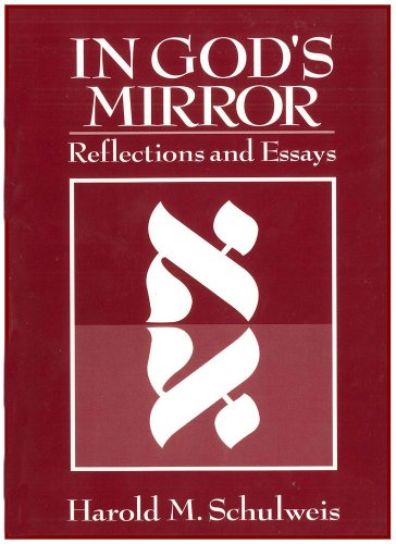 In God's Mirror: Reflections and Essays