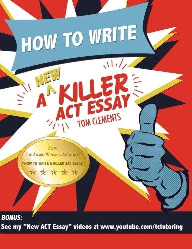 Epub How To Write A New Killer Act Essay An Award