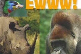Animals That Make Me Say Ewww!