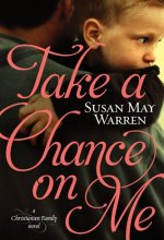 Take a Chance on Me (Christiansen Family) [Kindle Edition] Susan May Warren (Author)