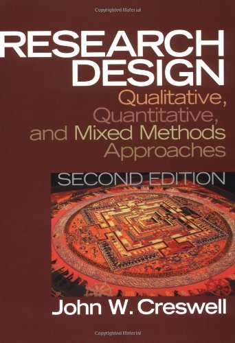 Research Design: Qualitative, Quantitative, and Mixed Methods Approaches (2nd Edition)