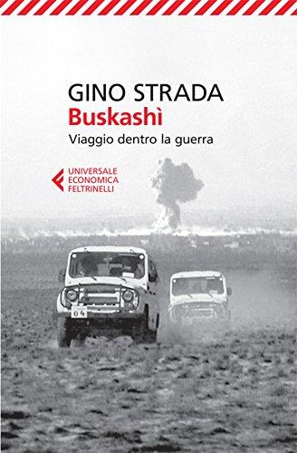 Buskashì: Viaggio dentro la guerra (Universale economica)