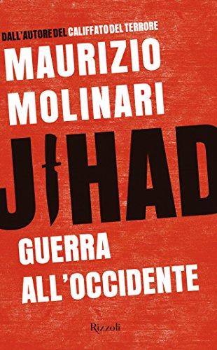 Jihad: Guerra all'Occidente (Saggi italiani)