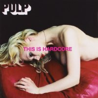 Pulp-This Is Hardcore-(CID8066)-CD-FLAC-1998-k4