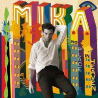 Mika-No Place In Heaven (Deluxe Edition)-WEB-2015-LEV iNT