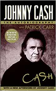 Johnny Cash: The Autobiography: Johnny Cash, Jonny Cash, Patrick Carr: 9780061013577: Amazon.com ...
