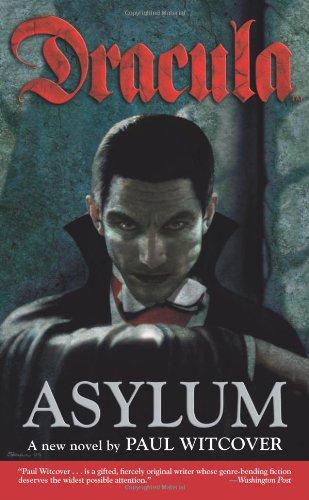 Dracula : Asylum (Dracula (Dh Press)) (Bk. 1)
