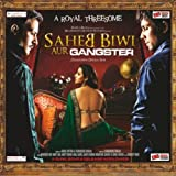 Saheb Biwi Aur Gangster (Soundtrack from the Motion Picture)