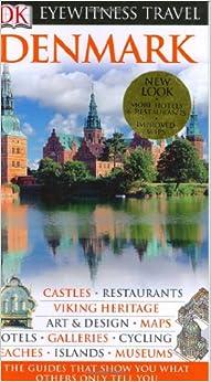 Denmark (Eyewitness Travel Guides): DK Publishing: 9780756613532: Amazon.com: Books