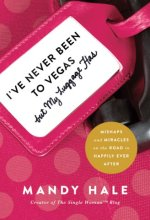 51x1E6eMhSL Ive Never Been to Vegas, but My Luggage Has by Mandy Hale $2.99