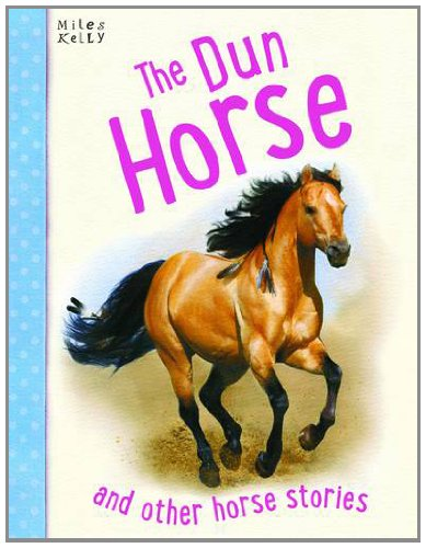 Horse Stories - The Dun Horse