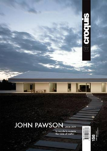 El Croquis 158 - John Pawson 2006-2011. the Voice of Matter (English and Spanish Edition)