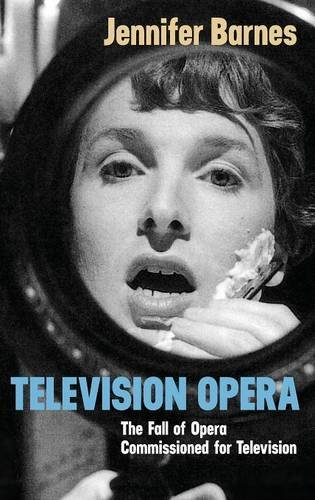 Television Opera: The Fall of Opera Commissioned for Television