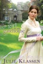 51zv98Xc4hL The Girl in the Gatehouse by Julie Klassen $1.99
