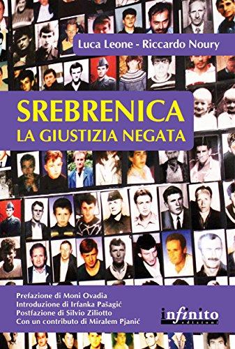 Srebrenica. La giustizia negata (Orienti)