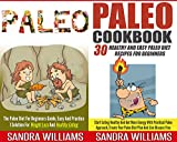 Paleo Diet BUNDLE (Paleo + Paleo Cookbook): The Paleo Diet For Beginners Guide, Practical Solution For Weight Loss And Healthy Eating + 30 Healthy And ... Recipes, Slow Cooker Comfort Plan Book 4)