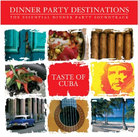 VA-Taste Of Cuba Dinner Party Destinations The Essential Dinner Party Soundtrack-CD-FLAC-2008-WRE Download