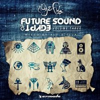VA-Future Sound Of Egypt Vol. 3 (Mixed By Aly and Fila)-ARDI3562-WEB-2015-JUSTiFY