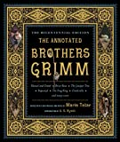 The Annotated Brothers Grimm (Expanded and Updated)