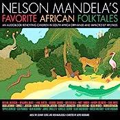 Free Stories - Nelson Mandela's Favorite African Folktales | [Nelson Mandela (editor)]