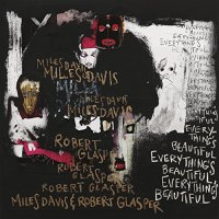 Miles Davis And Robert Glasper-Everythings Beautiful-CD-FLAC-2016-PERFECT
