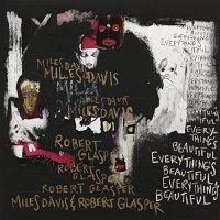 Miles Davis And Robert Glasper-Everythings Beautiful-CD-FLAC-2016-PERFECT