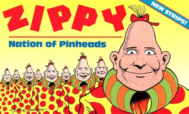 Zippy: Nation of Pinheads by Bill Griffith