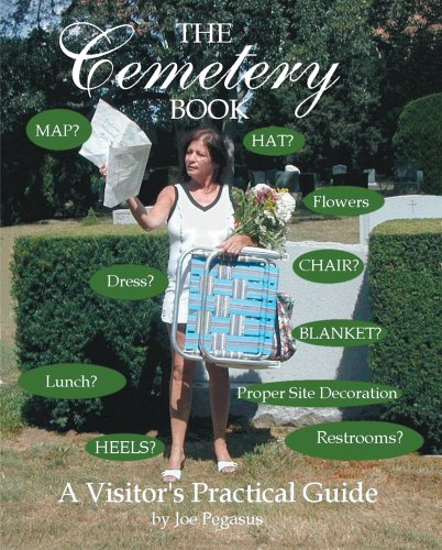 The Cemetery Book: A Visitor's Practical Guide