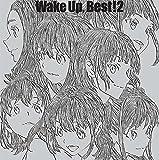 Wake Up, Best! 2 *初回限定盤