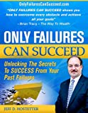 Only Failures Can Succeed