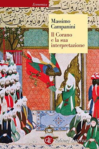 Il Corano e la sua interpretazione (Economica Laterza)