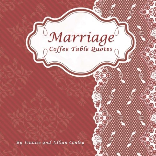 Marriage Coffee Table Quotes