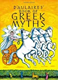 D&#039;Aulaires&#039; Book of Greek Myths