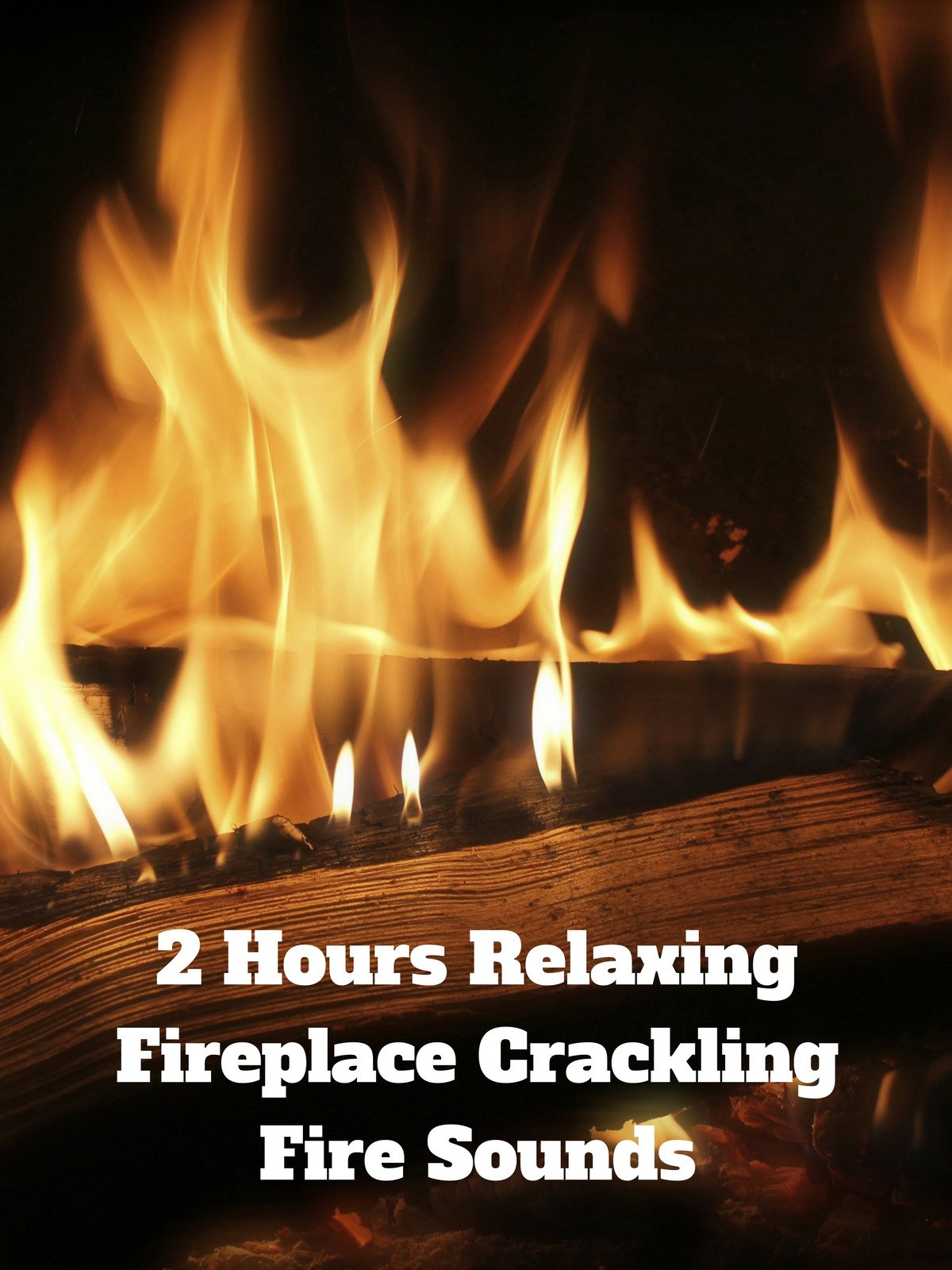 Fireplace Sounds Watch 2 Hours Relaxing Fireplace Crackling Fire Sounds On Amazon