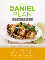 The Daniel Plan Cookbook: Healthy Eating for Life [Kindle Edition] Rick Warren (Author), Dr. Mark Hyman (Author), Dr. Daniel Amen (Author)